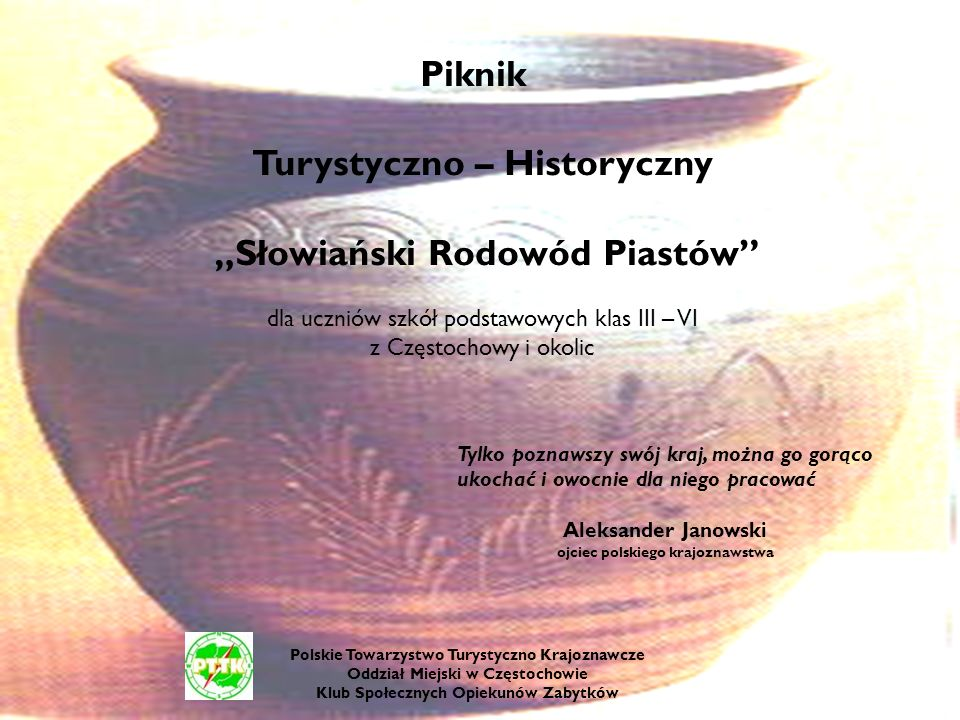 """Turystyczno – Historyczny """"Słowiański Rodowód Piastów"""