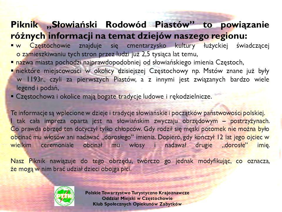 """Piknik """"Słowiański Rodowód Piastów to powiązanie różnych informacji na temat dziejów naszego regionu:"""