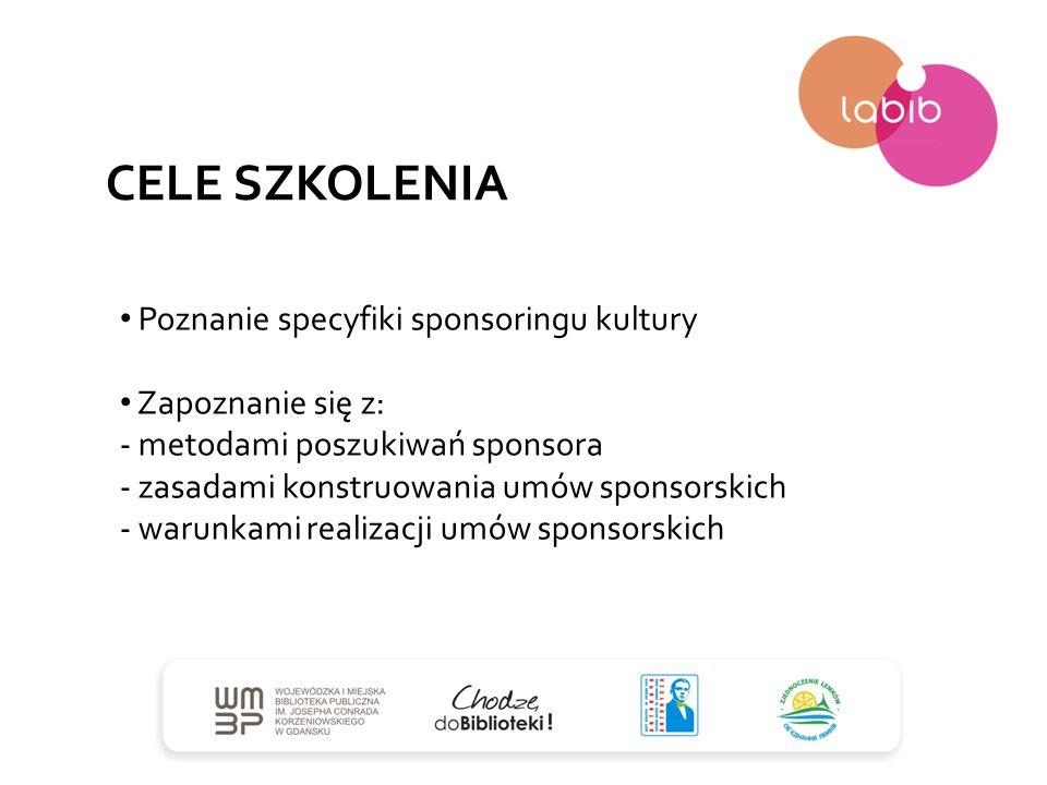 CELE SZKOLENIA Poznanie specyfiki sponsoringu kultury