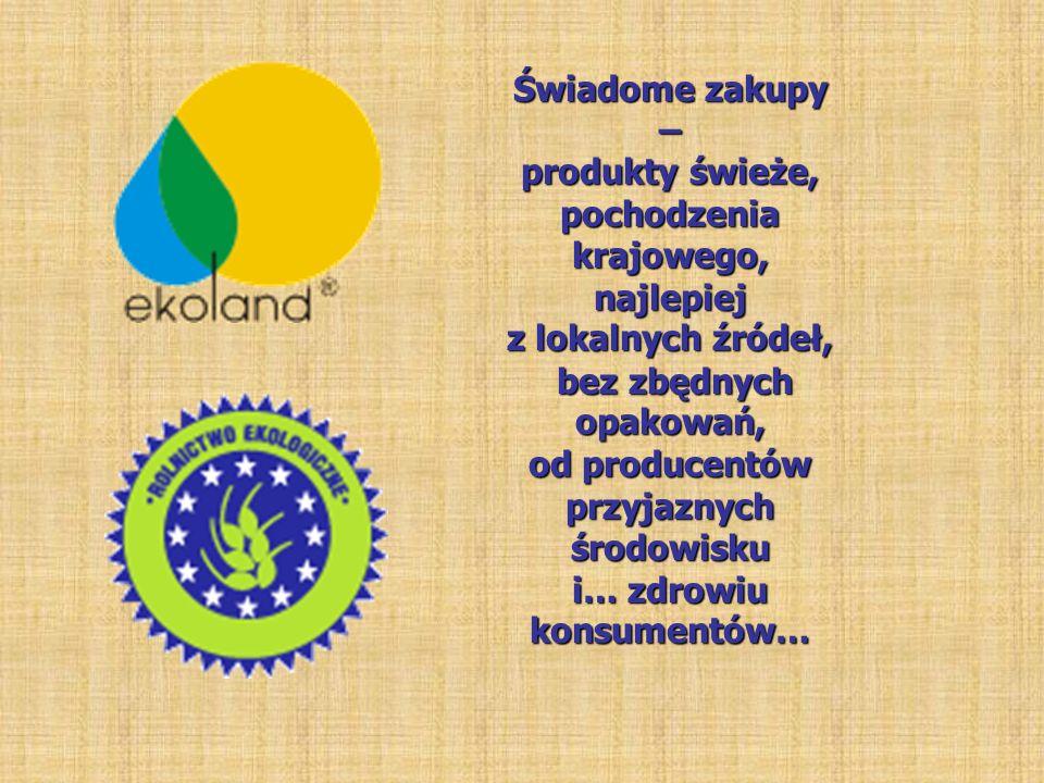 Świadome zakupy – produkty świeże, pochodzenia krajowego,