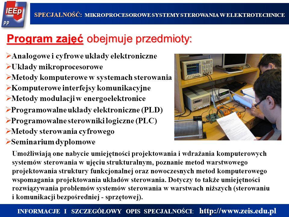 Program zajęć obejmuje przedmioty: