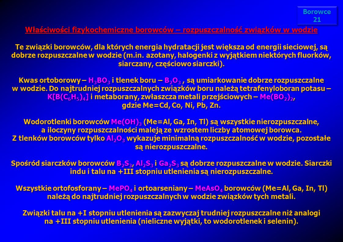 Borowce 21 Właściwości fizykochemiczne borowców – rozpuszczalność związków w wodzie.