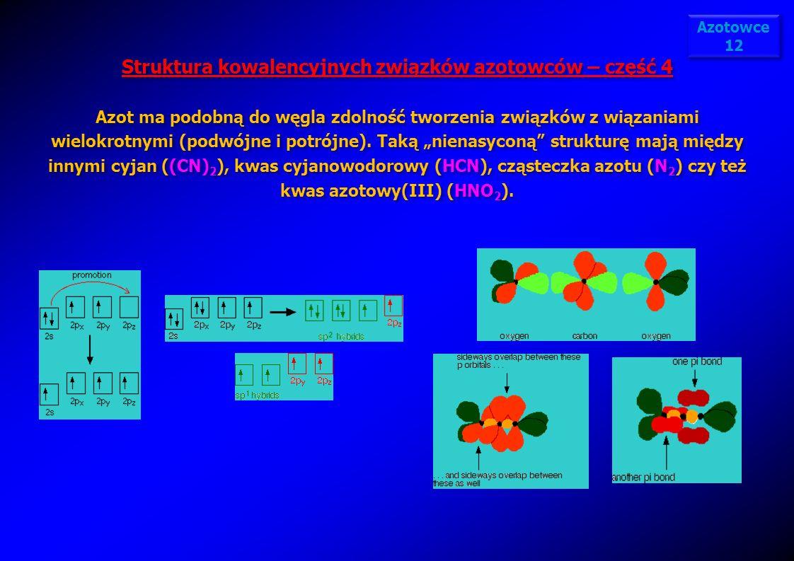 Struktura kowalencyjnych związków azotowców – część 4