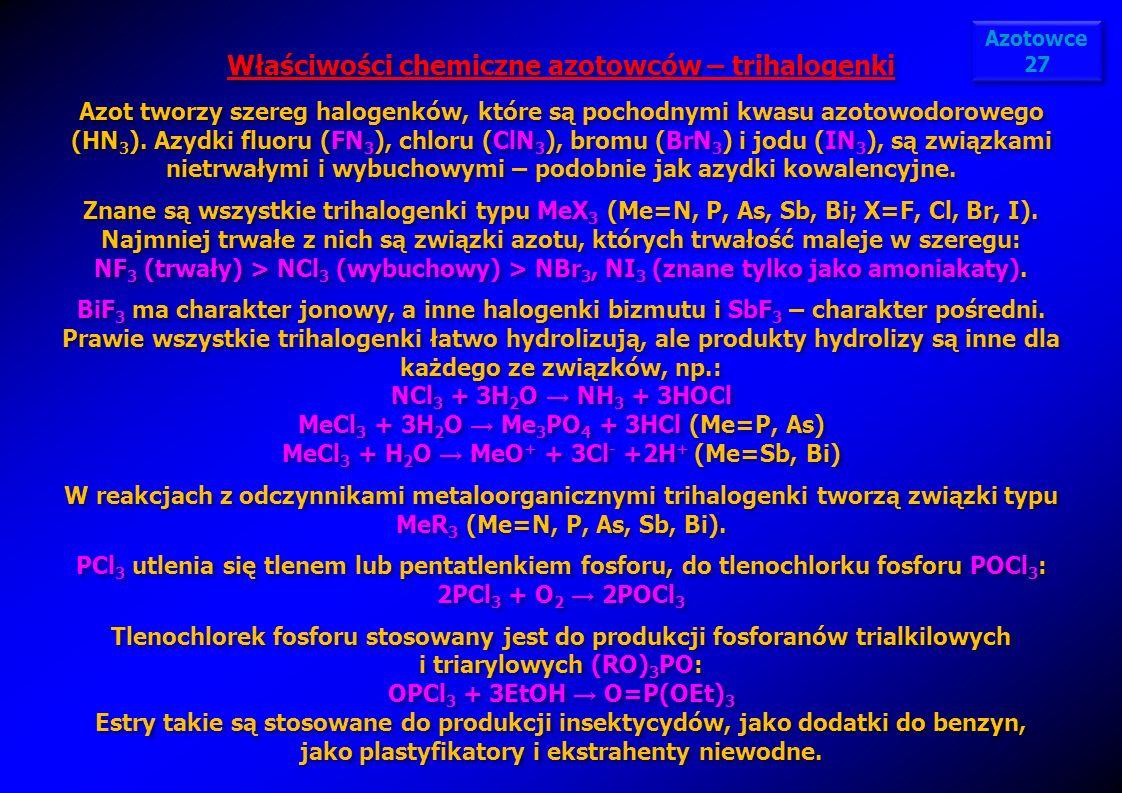 Właściwości chemiczne azotowców – trihalogenki