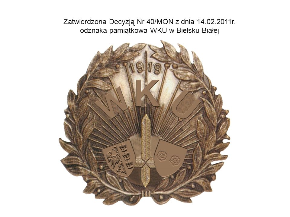 Zatwierdzona Decyzją Nr 40/MON z dnia 14.02.2011r.
