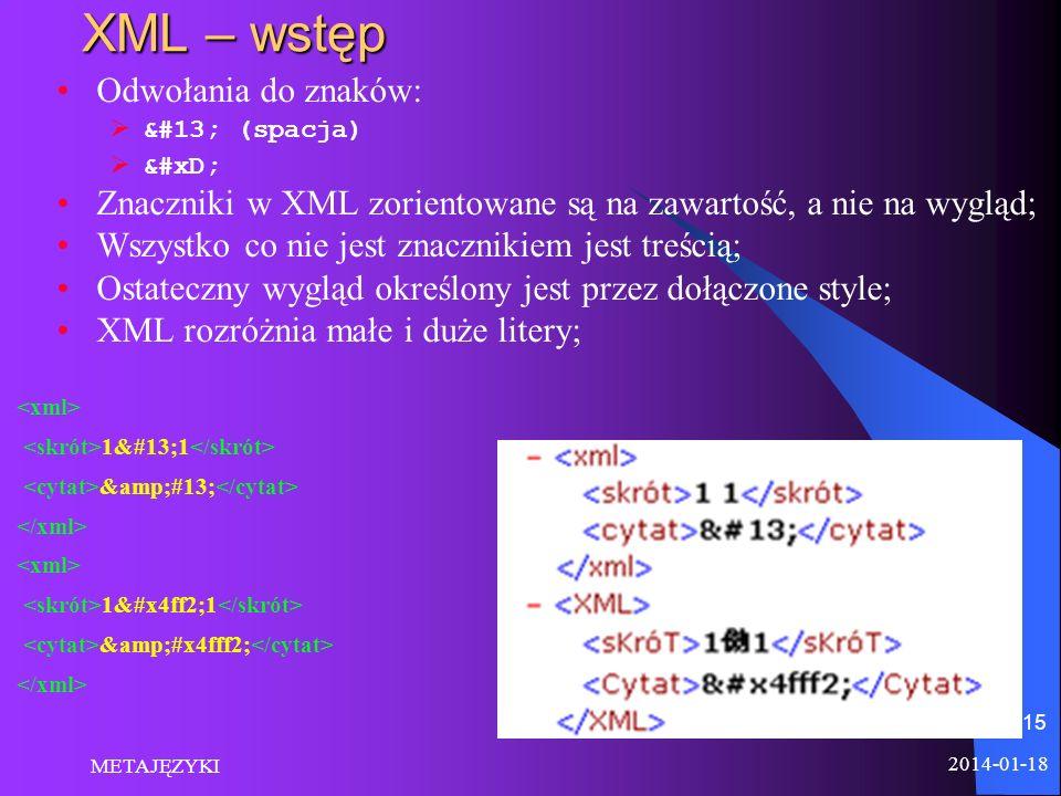 XML – wstęp Odwołania do znaków: