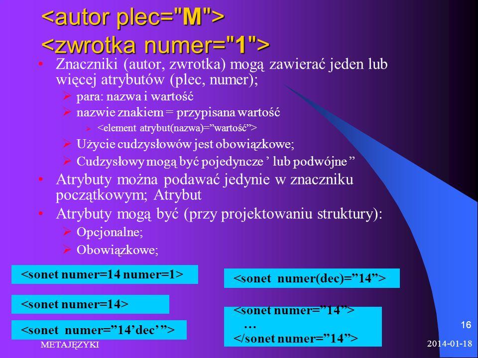<autor plec= M > <zwrotka numer= 1 >
