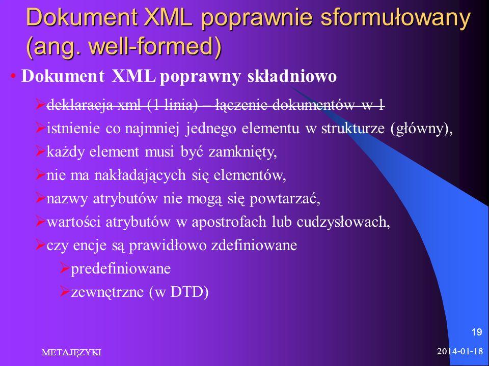 Dokument XML poprawnie sformułowany (ang. well-formed)