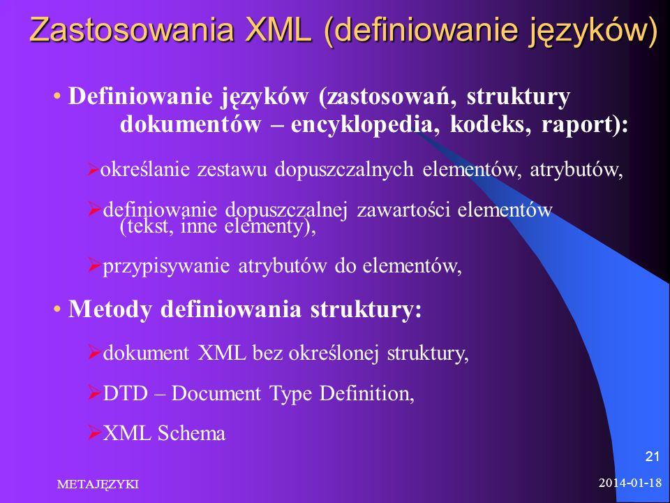 Zastosowania XML (definiowanie języków)
