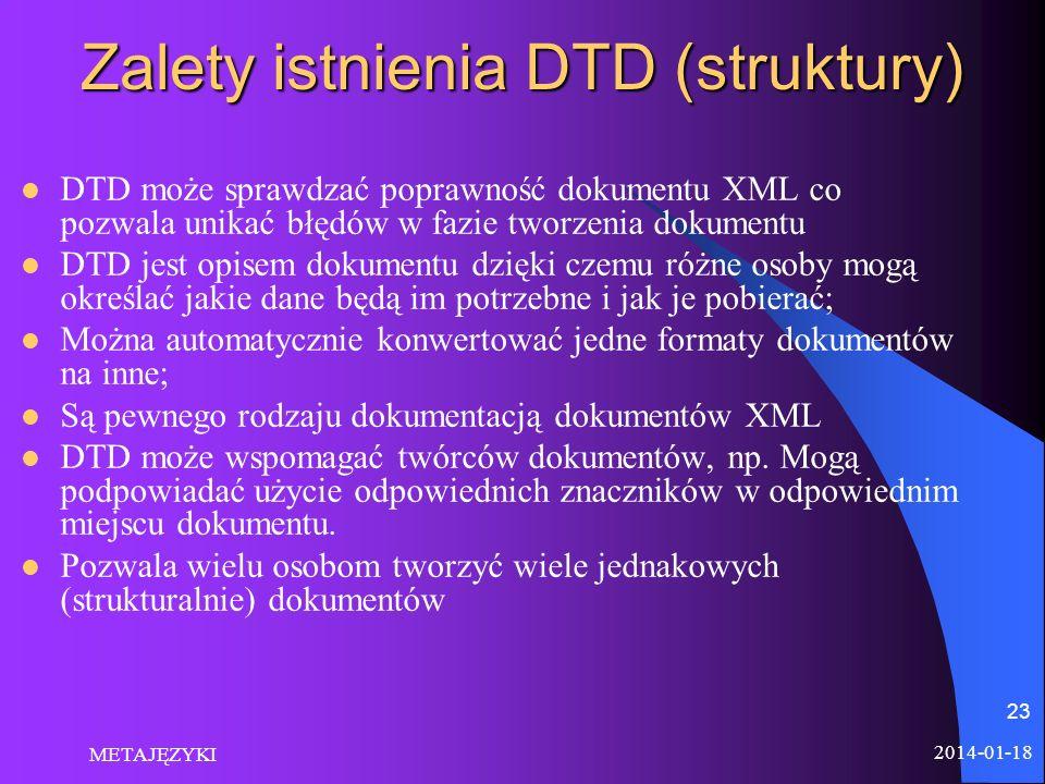 Zalety istnienia DTD (struktury)