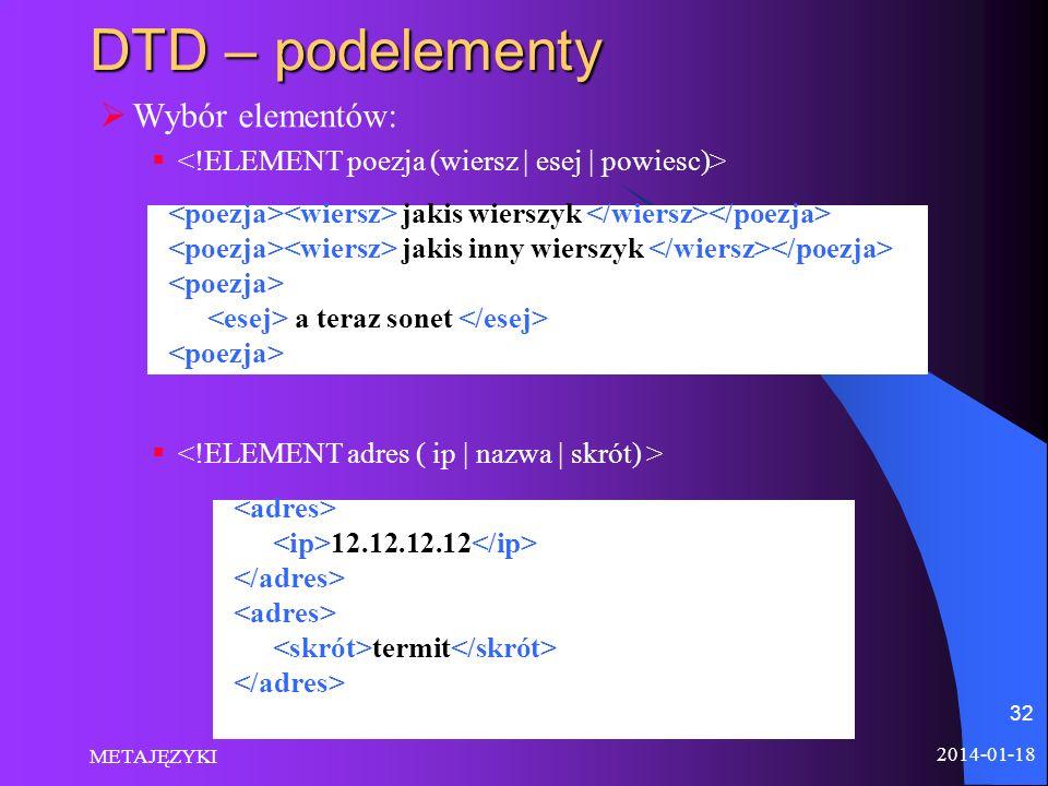 DTD – podelementy Wybór elementów: