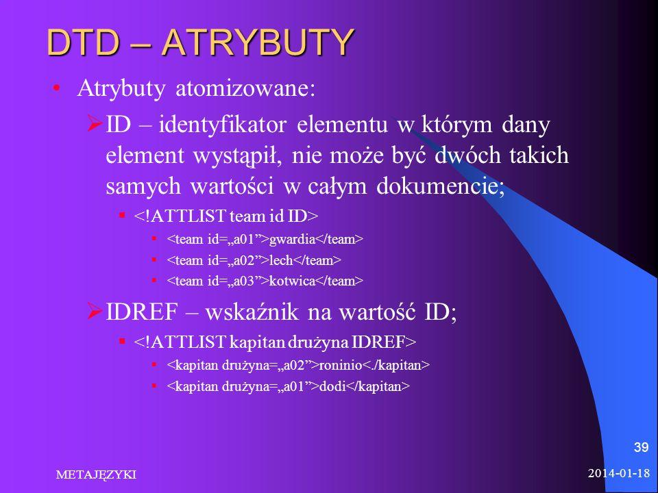 DTD – ATRYBUTY Atrybuty atomizowane: