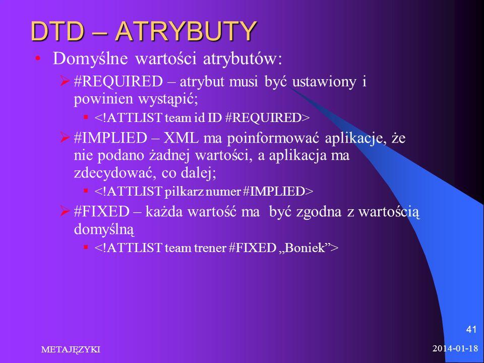 DTD – ATRYBUTY Domyślne wartości atrybutów: