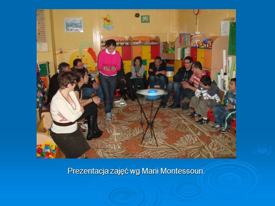 Prezentacja zajęć wg Marii Montessouri.