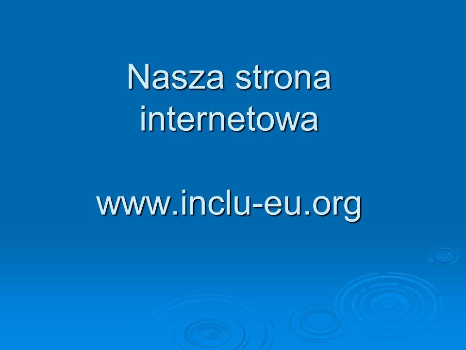 Nasza strona internetowa www.inclu-eu.org