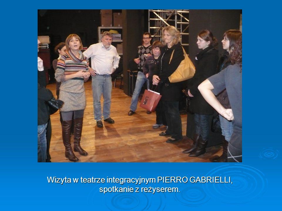 Wizyta w teatrze integracyjnym PIERRO GABRIELLI, spotkanie z reżyserem.