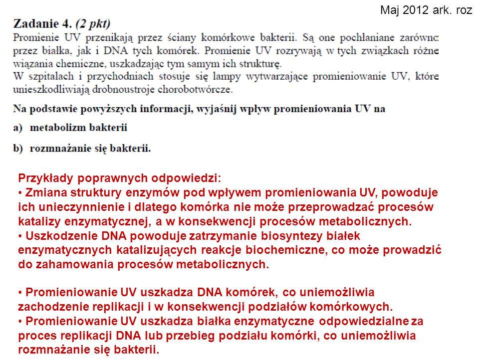 Maj 2012 ark. roz Przykłady poprawnych odpowiedzi: