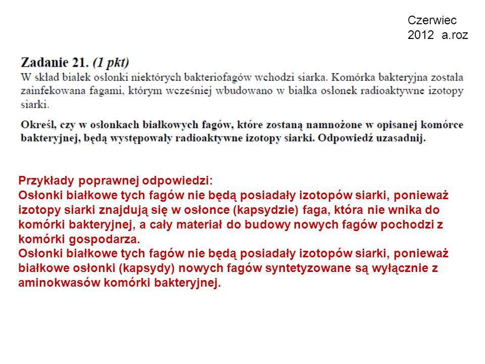 Czerwiec 2012 a.roz Przykłady poprawnej odpowiedzi:
