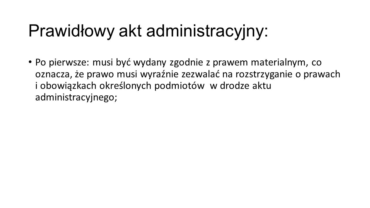 Prawidłowy akt administracyjny: