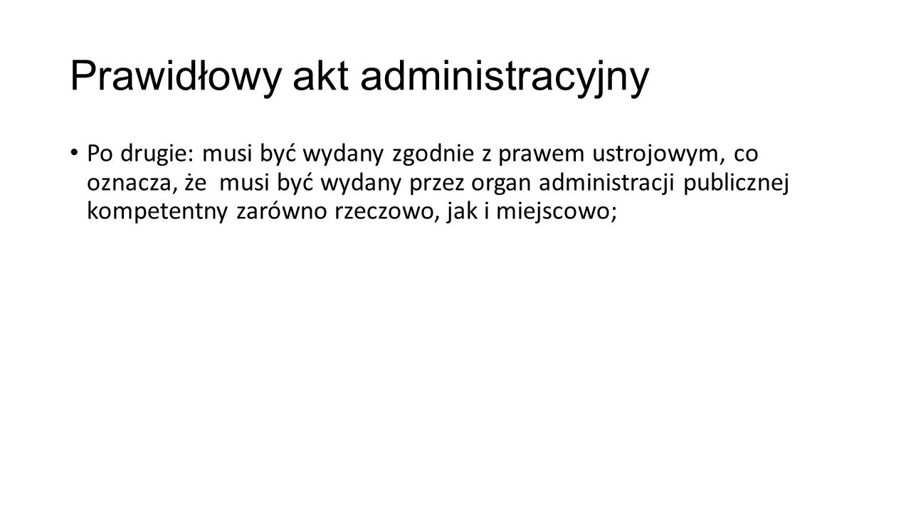 Prawidłowy akt administracyjny