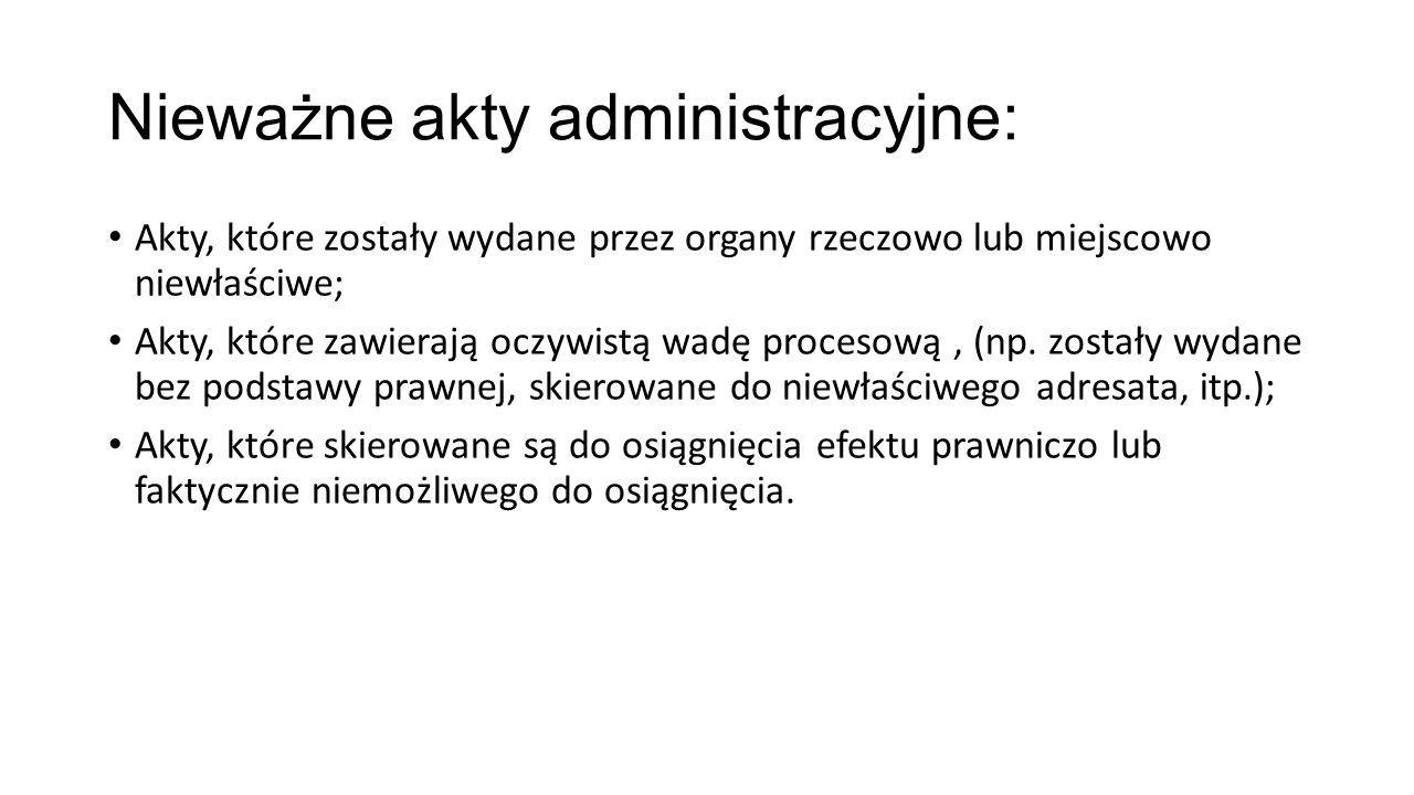 Nieważne akty administracyjne: