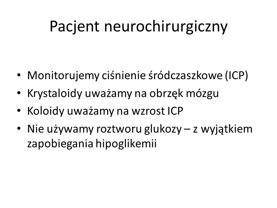 Pacjent neurochirurgiczny