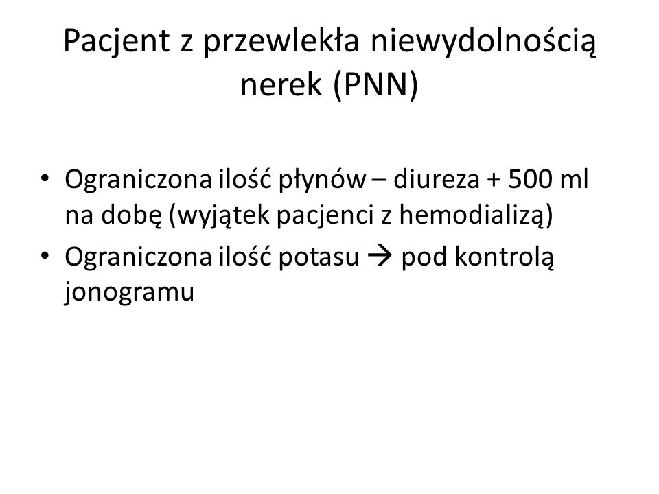 Pacjent z przewlekła niewydolnością nerek (PNN)