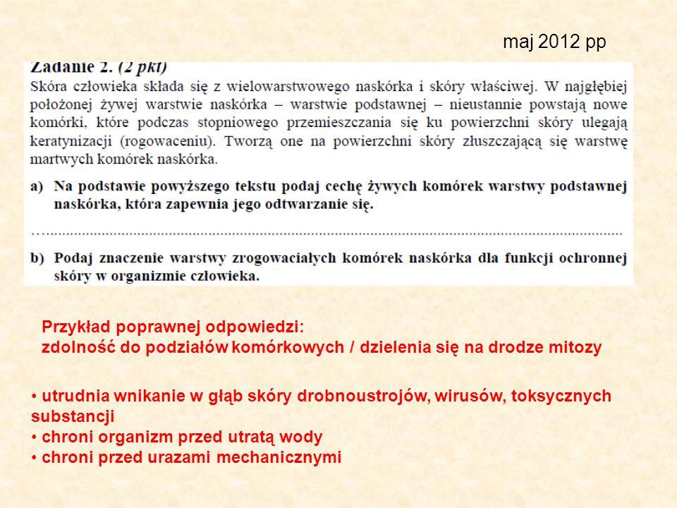 maj 2012 pp Przykład poprawnej odpowiedzi: