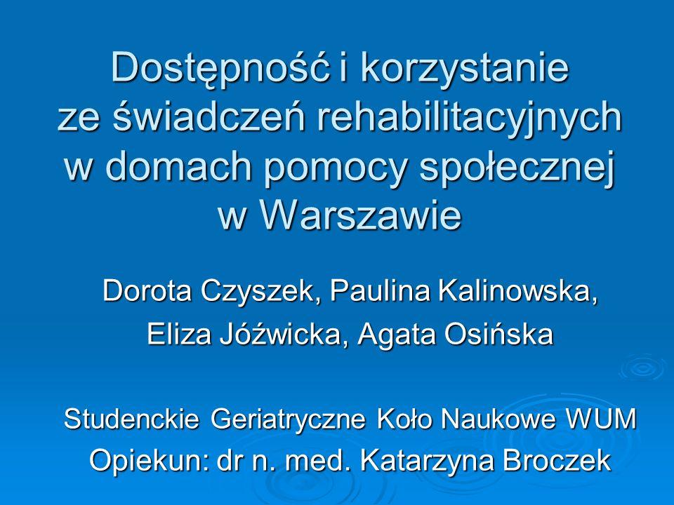 Dostępność i korzystanie ze świadczeń rehabilitacyjnych w domach pomocy społecznej w Warszawie