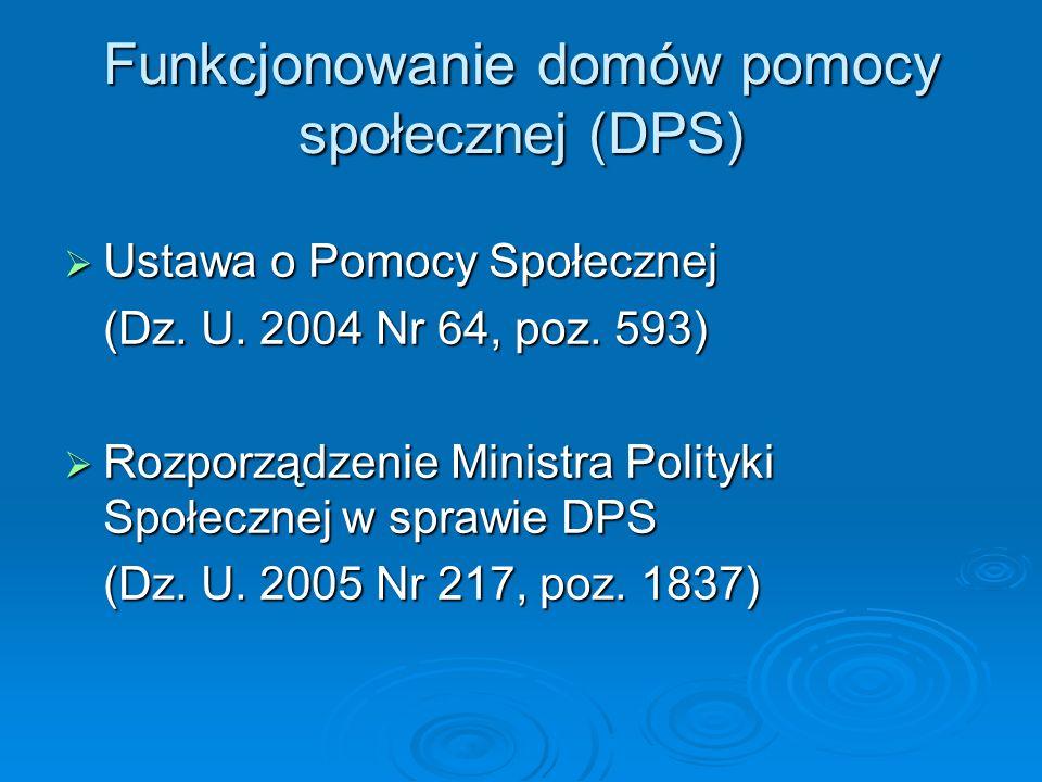 Funkcjonowanie domów pomocy społecznej (DPS)