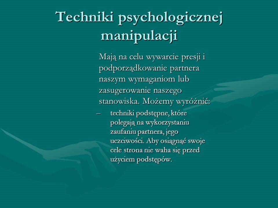 Techniki psychologicznej manipulacji