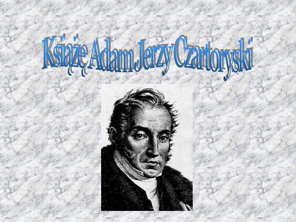 Książę Adam Jerzy Czartoryski