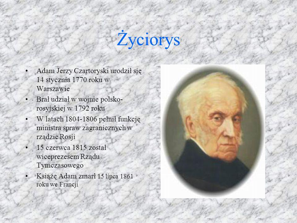 Życiorys Adam Jerzy Czartoryski urodził się 14 stycznia 1770 roku w Warszawie. Brał udział w wojnie polsko-rosyjskiej w 1792 roku.
