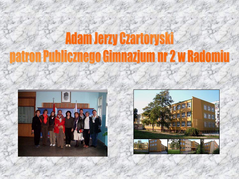 Adam Jerzy Czartoryski patron Publicznego Gimnazjum nr 2 w Radomiu