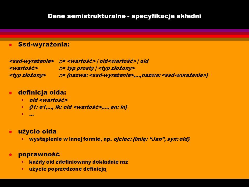 Dane semistrukturalne - specyfikacja składni