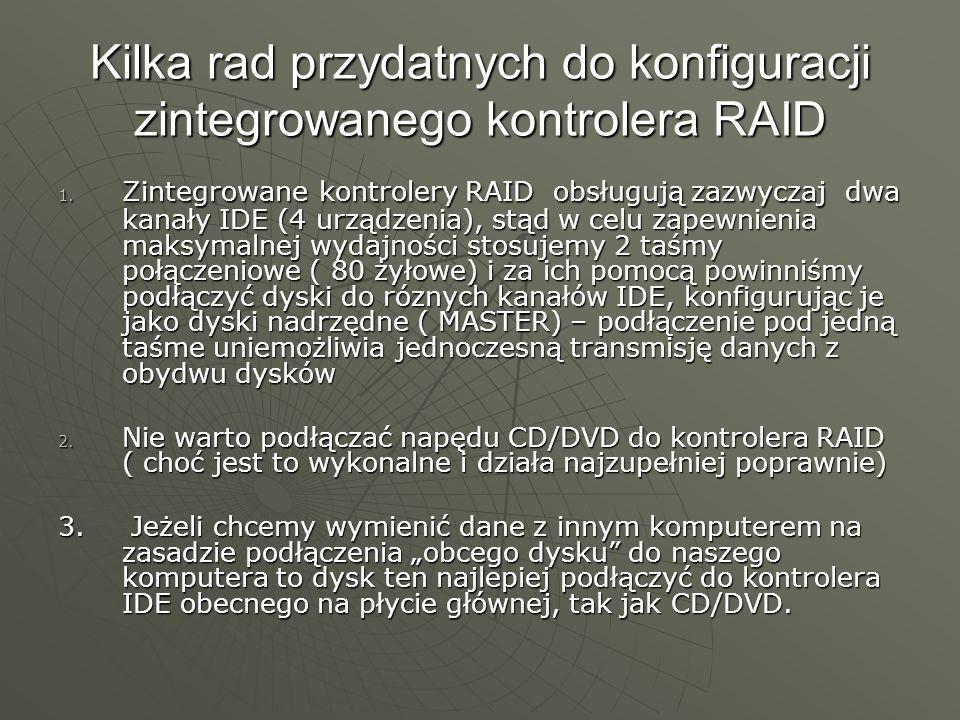 Kilka rad przydatnych do konfiguracji zintegrowanego kontrolera RAID
