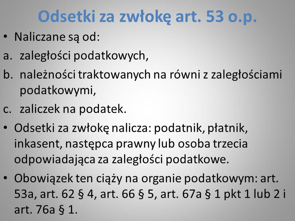 Odsetki za zwłokę art. 53 o.p.