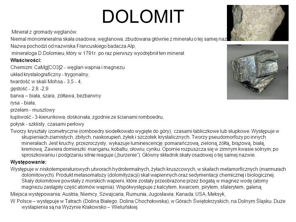 DOLOMIT Minerał z gromady węglanów.