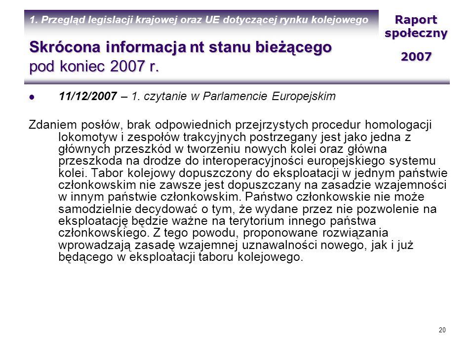 Skrócona informacja nt stanu bieżącego pod koniec 2007 r.