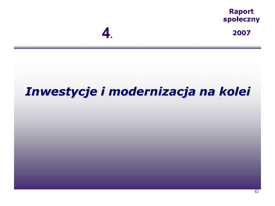 4. Przegląd legislacji krajowej oraz UE dotyczącej rynku kolejowego