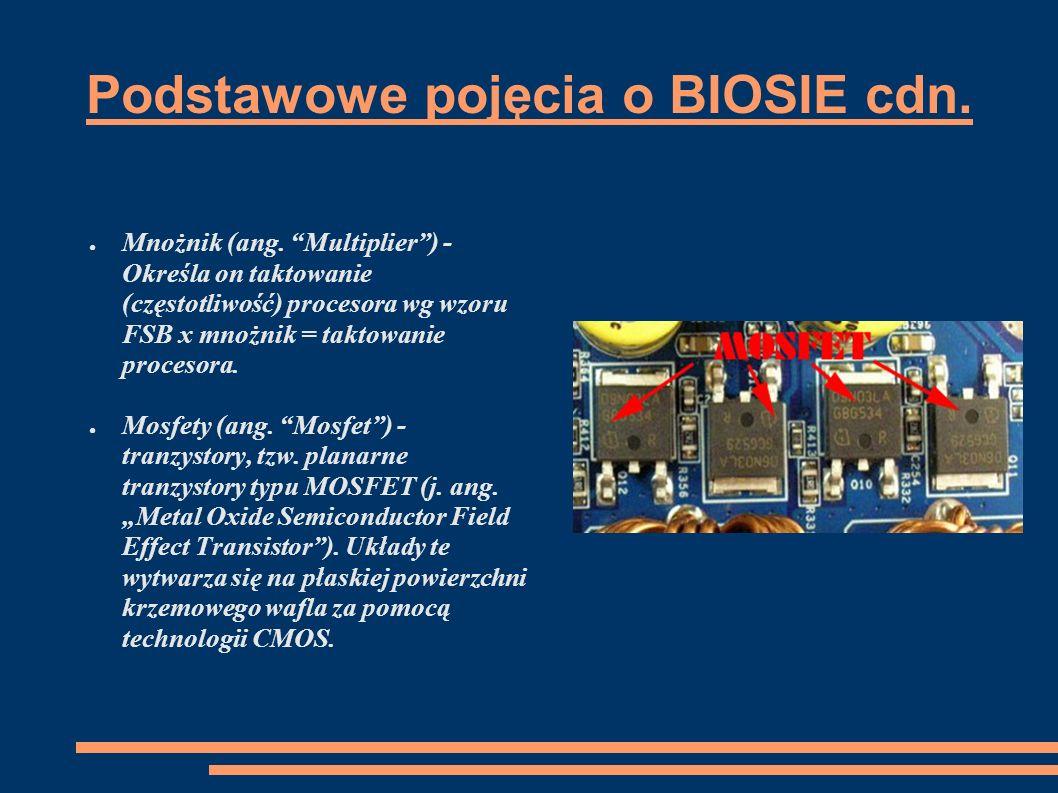 Podstawowe pojęcia o BIOSIE cdn.