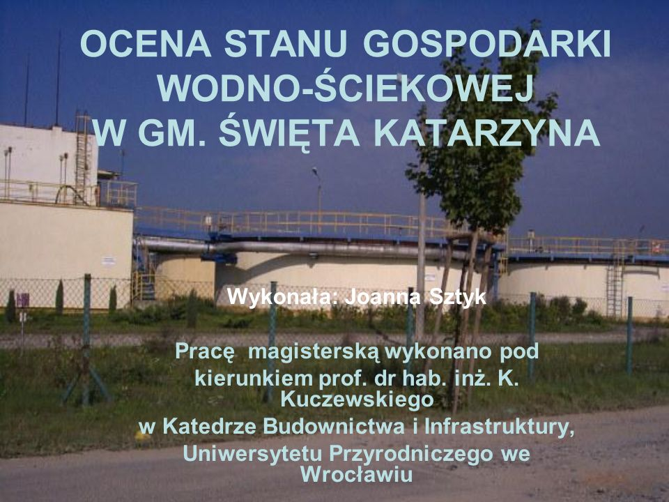 OCENA STANU GOSPODARKI WODNO-ŚCIEKOWEJ W GM. ŚWIĘTA KATARZYNA