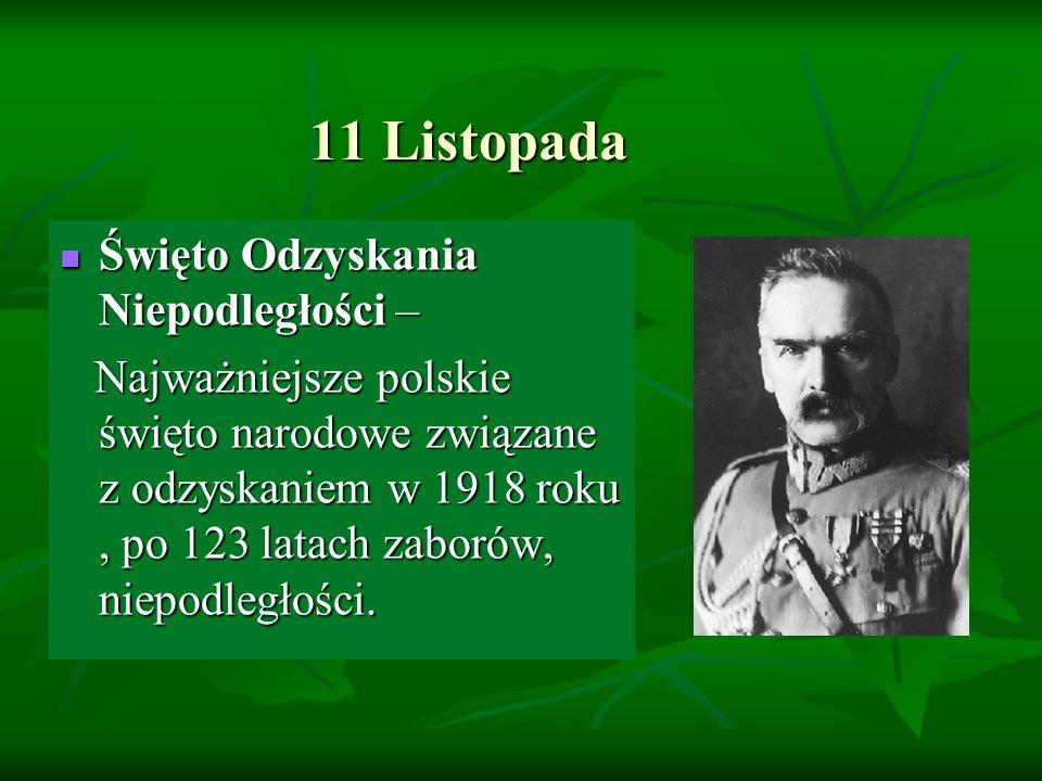 11 Listopada Święto Odzyskania Niepodległości –