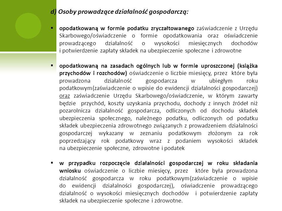 d) Osoby prowadzące działalność gospodarczą: