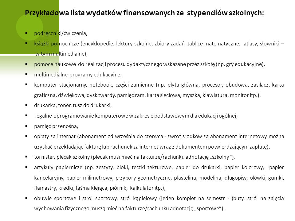 Przykładowa lista wydatków finansowanych ze stypendiów szkolnych: