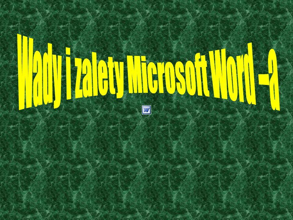 Wady i zalety Microsoft Word –a