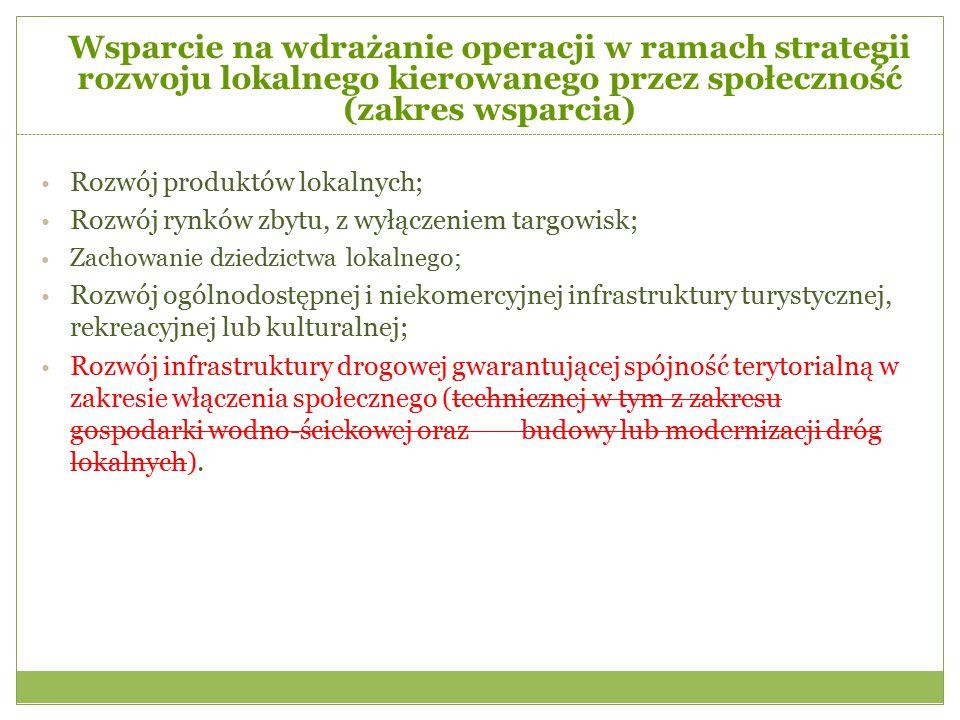Wsparcie na wdrażanie operacji w ramach strategii rozwoju lokalnego kierowanego przez społeczność (zakres wsparcia)