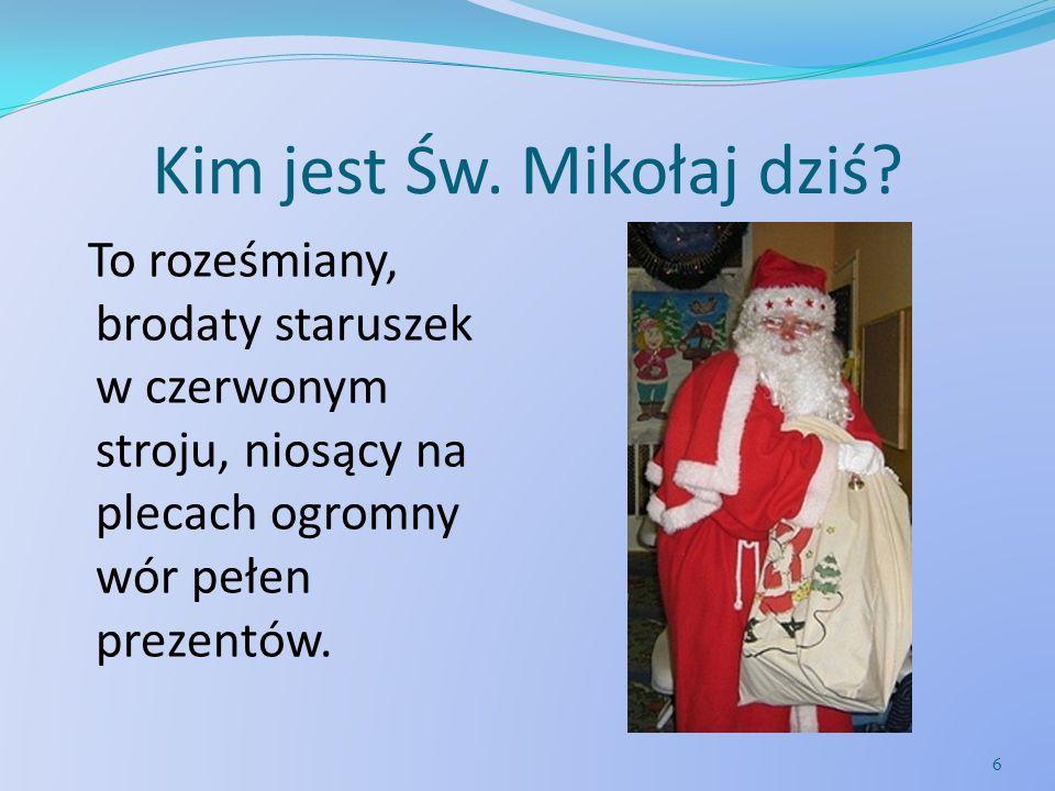 Kim jest Św. Mikołaj dziś