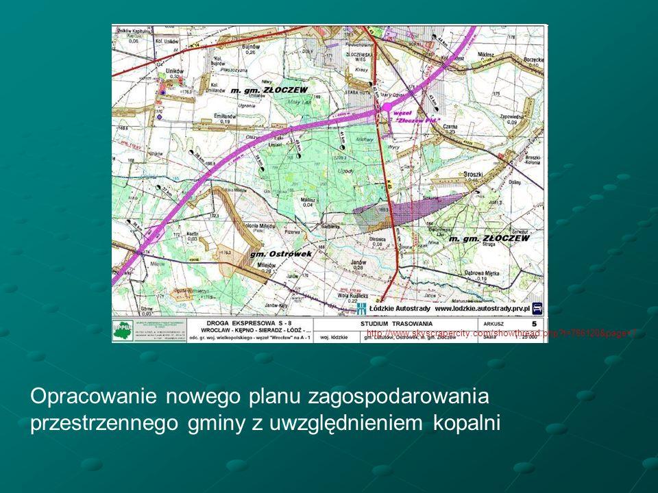 http://www.skyscrapercity.com/showthread.php t=786120&page=7 Opracowanie nowego planu zagospodarowania przestrzennego gminy z uwzględnieniem kopalni.