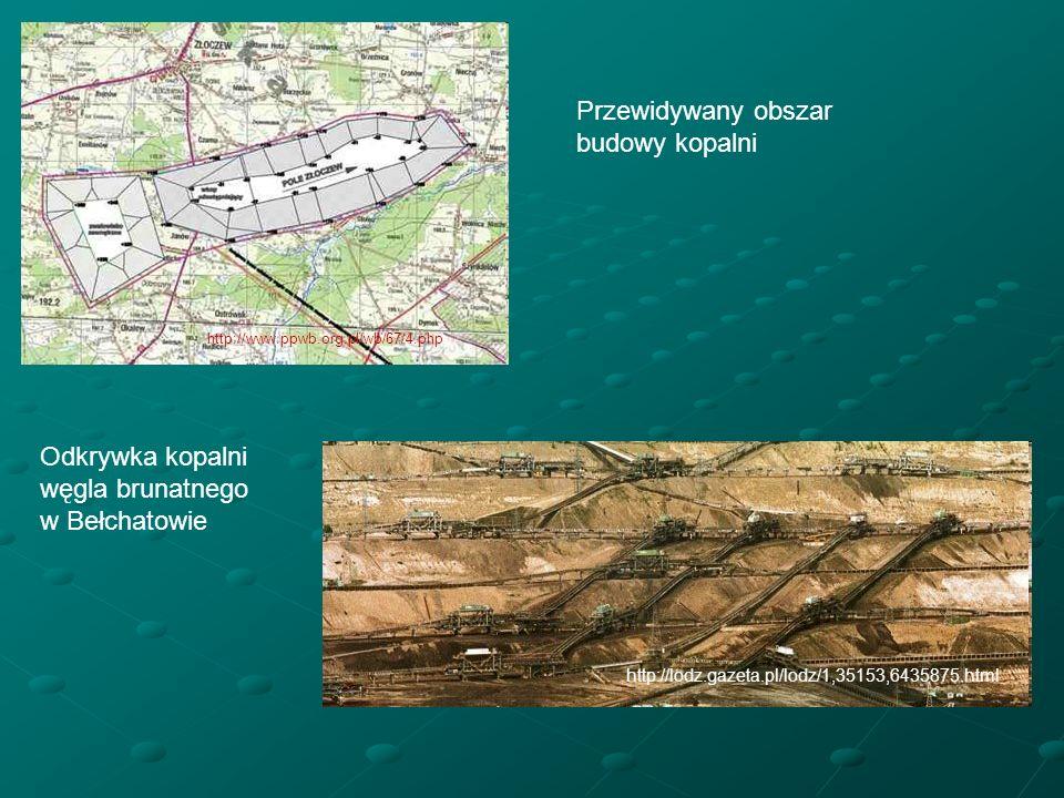 Przewidywany obszar budowy kopalni Odkrywka kopalni węgla brunatnego